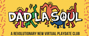 Dad la Soul virtual event