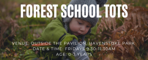 Forest School Tots @ The Pavilion