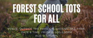 Forest School Tots for all @ The Pavilion